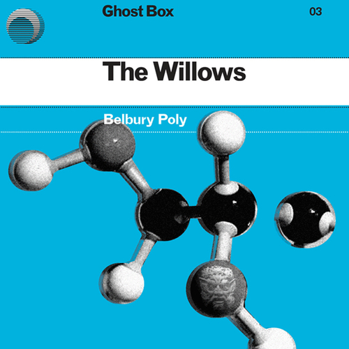 Belbury Poly - The Willows