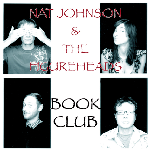 Nat Johnson And The Figureheads - Hanging By a Thread