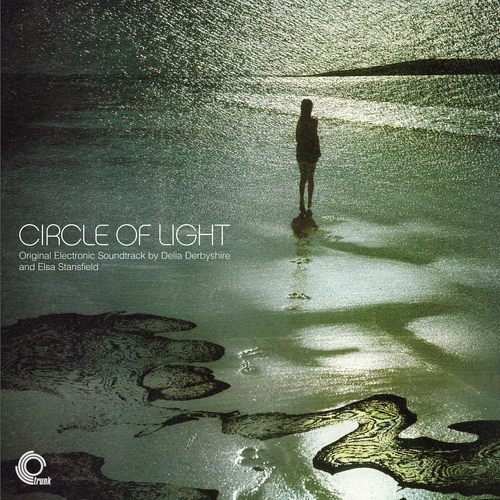 Delia Derbyshire and Elsa Stansfield - Circle of Light (Original Electronic Soundtrack Recording) Clear Vinyl Edition