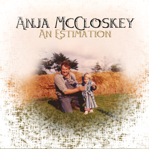 Anja McCloskey - An Estimation