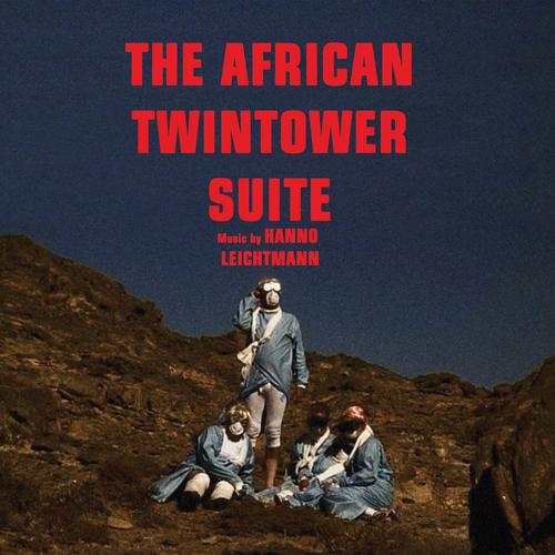 Hanno Leichtmann - The African Twintower Suite