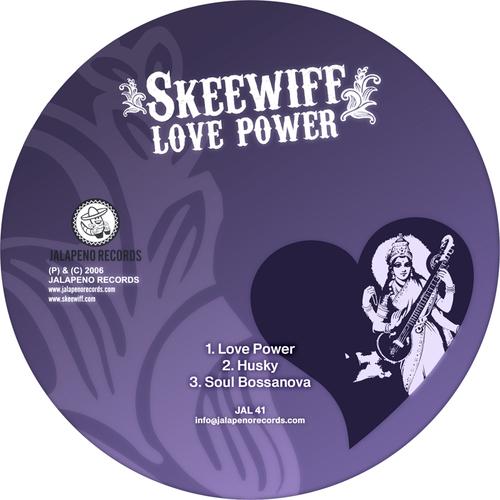 Skeewiff - Love Power EP