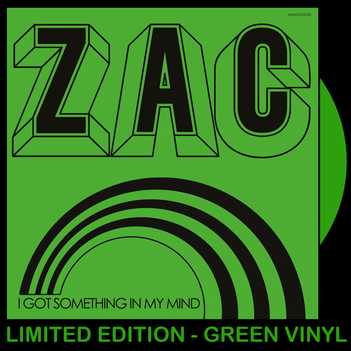 ZAC - I Got Something In My Mind (GREEN VINYL)