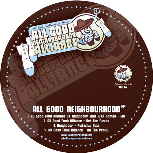 All Good Neighbourhood Alliance - All Good Neighbourhood EP