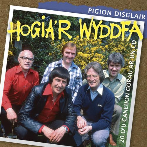 Hogia'R Wyddfa - Pigion Disglair Hogia'r Wyddfa