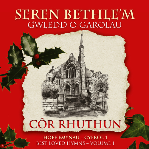 Côr Rhuthun - Seren Bethle'm