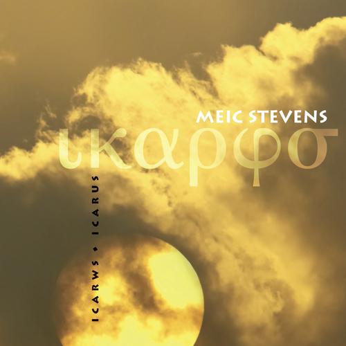 Meic Stevens - Icarws / Icarus