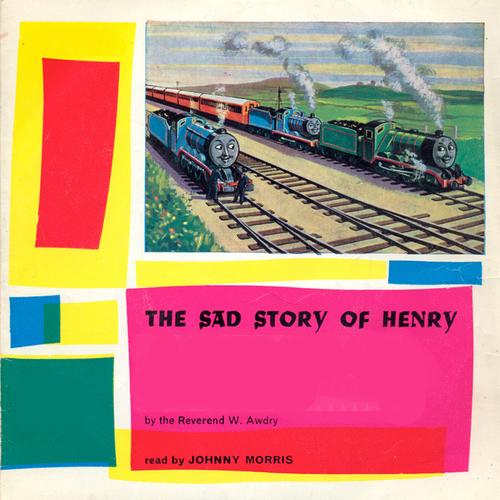 Written by Reverend W. Awdry read by Johnny Morris - Classic Bedtime Stories: The Sad Story of Henry