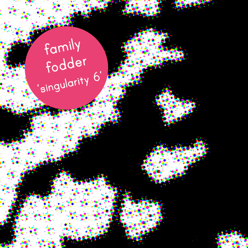 Family Fodder - Singularity 6 - The Moon Told Me So