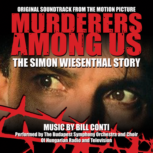 Bill Conti - Murderers Among Us (Original Soundtrack Recording)