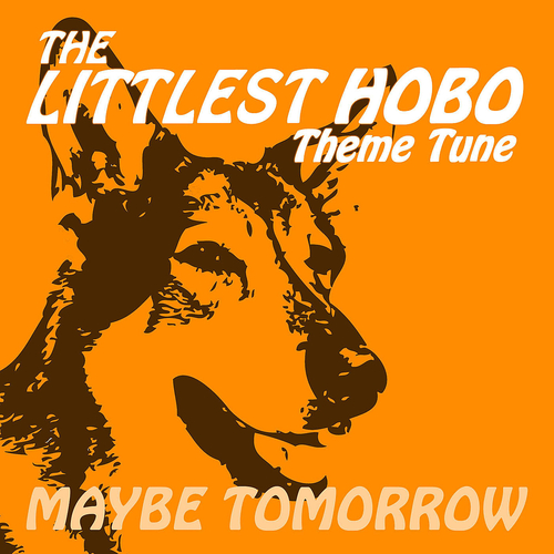 London Music Works - Maybe Tomorrow from The Littlest Hobo