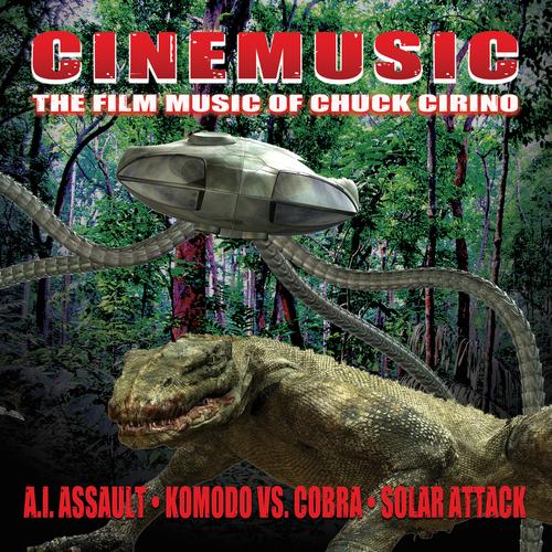 Chuck Cirino - Cinemusic: The Film Music of Chuck Cirino (Original Soundtrack Recordings)