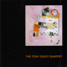 The Tony Oxley Quartet
