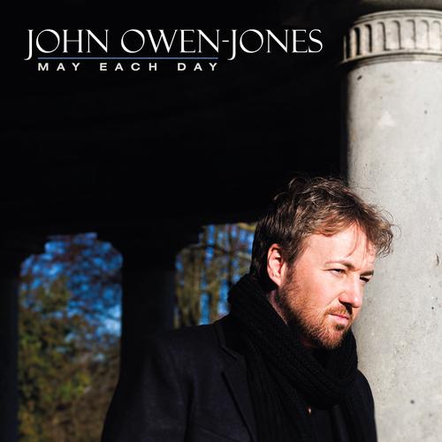 John Owen Jones - May Each Day