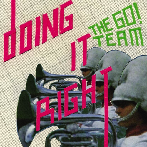 The Go! Team - Doing It Right: Singles Collection