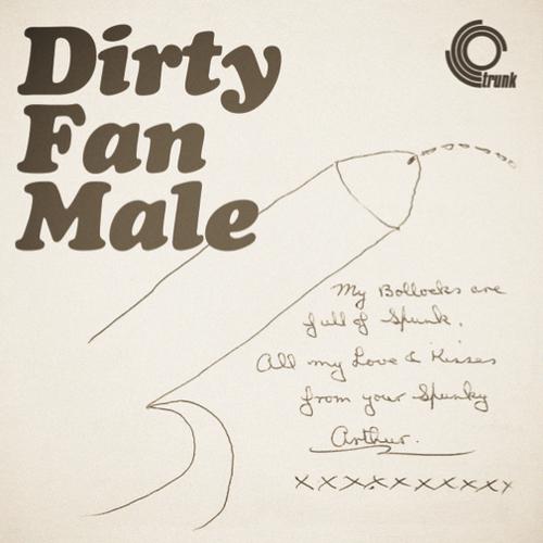 Jonny Trunk - Dirty Fan Male