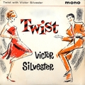 Twist With Victor Silvester (Remastered)
