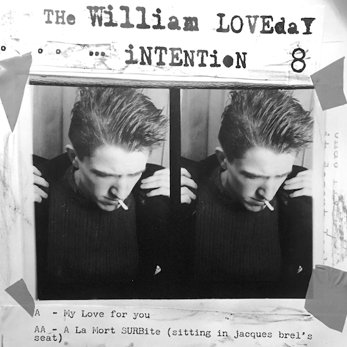 The William Loveday Intention - My Love For You