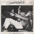 Warm Bitch