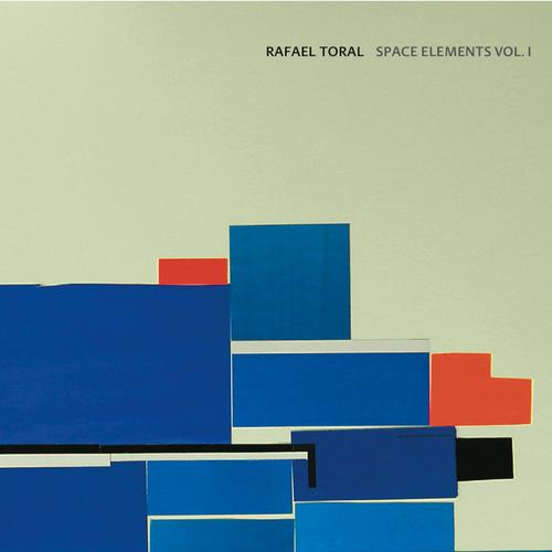 Rafael Toral - Space Elements Vol. I