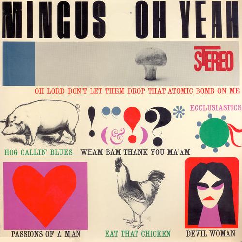 Charlie Mingus - Oh Yeah
