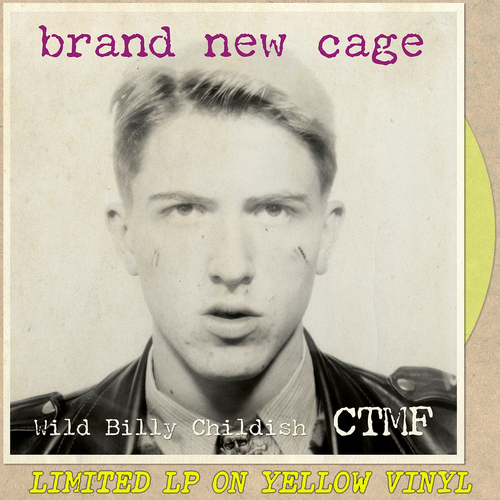 Billy Childish, CTMF - Brand New Cage LP (Yellow Vinyl)