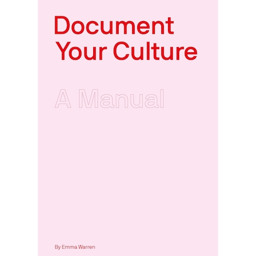 Document Your Culture by Emma Warren