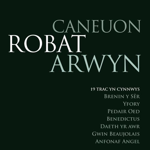 Various Artists - Caneuon Robat Arwyn