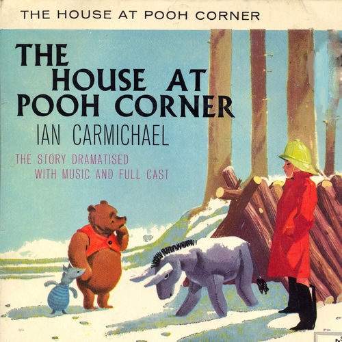 Ian Carmichael - The House at Pooh Corner by A.A. Milne (Remastered)