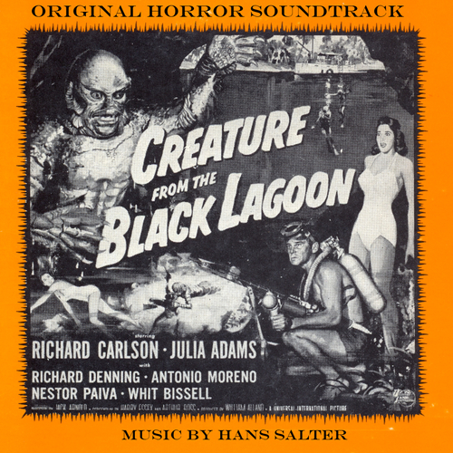 Hans Salter - The Creature From The Black Lagoon (Original Soundtrack)