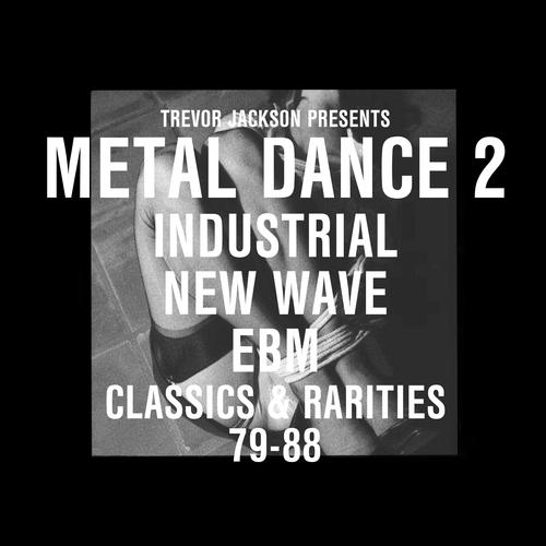 Various Artists - Trevor Jackson Presents Metal Dance 2
