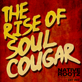 The Rise of Soul Cougar