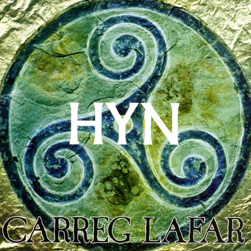 Carreg Lafar - Hyn
