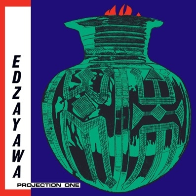 Edzayawa - Projection One