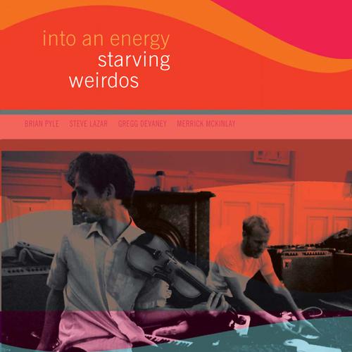 Starving Weirdos - Into An Energy