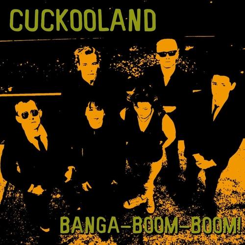Cuckooland - Banga Boom Boom