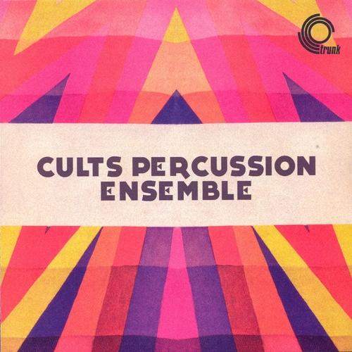 Cults Percussion Ensemble - Cults Percussion Ensemble