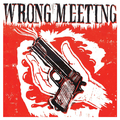 Wrong Meeting
