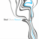 Bebel Gilberto Remixed - vinyl 2