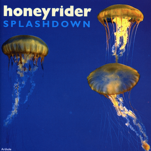 Honeyrider - Splashdown
