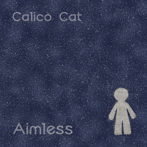 Calico Cat - Aimless