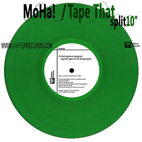 """MoHa! & Tape That - Split 10"""""""
