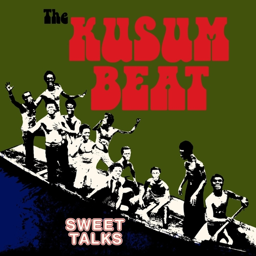 The Sweet Talks - The Kusum Beat