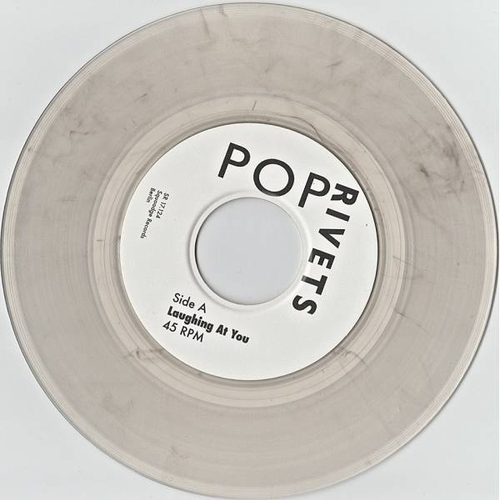 The Pop Rivets - POP RIVETS - Laughing At You - CLEAR VINYL