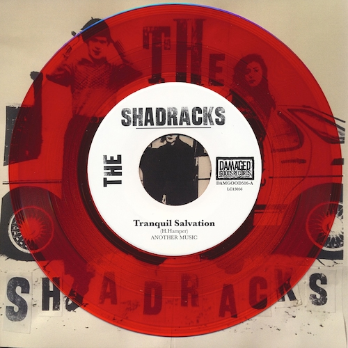 "The Shadracks - Tranquil Salvation 7"" - RED VINYL"