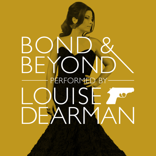 Louise Dearman - Bond & Beyond