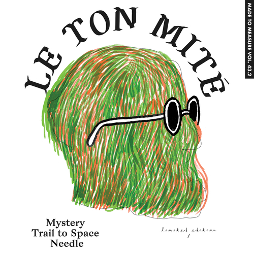 Le Ton Mité - Mystery Trail to Space Needle