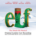 Elf The Musical (Original London Cast Recording)