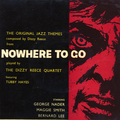 Jazz Themes From Nowhere To Go