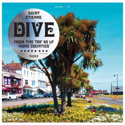 """Saint Etienne - Dive - 12"""" Vinyl EP"""
